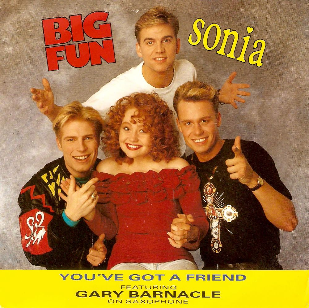 BIG FUN AND SONIA You've Got A Friend Vinyl Record 7 Inch Jive 1990